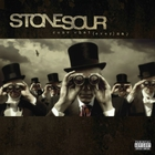 Stone Sour - Come What(Ever) May (10Th Anniversary Edition)