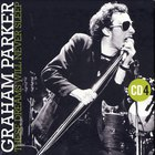 These Dreams Will Never Sleep: The Best Of Graham Parker 1976-2015 CD4