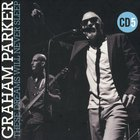 Graham Parker - These Dreams Will Never Sleep: The Best Of Graham Parker 1976-2015 CD5
