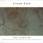 Lloyd Cole - Like Lovers Do (CDS)