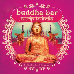 Buddha-Bar: Trip To India CD1