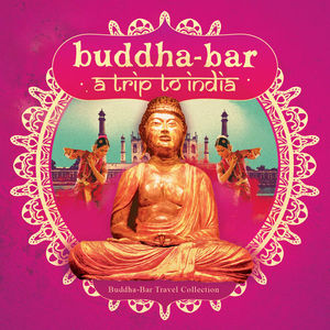 Buddha-Bar: Trip To India CD2