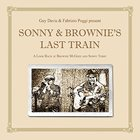Guy Davis - Sonny & Brownie's Last Train