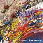 Beyond Turbines