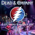 Dead And Company - 2016/05/23 San Francisco, CA CD1