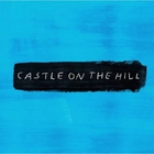 Ed Sheeran - Castle On The Hill (CDS)
