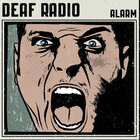 Deaf Radio - Alarm
