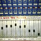 I Give You Power (Feat. Mavis Staples) (CDS)