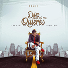 Ozuna - Dile Que Tu Me Quieres (CDS)