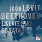Beethoven: The Late Piano Sonatas CD1