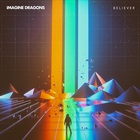 Imagine Dragons - Believer (CDS)