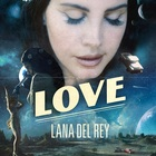 Lana Del Rey - Love (CDS)