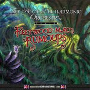 Fleetwood Mac Rumours - Royal Philharmonic