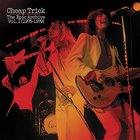 Cheap Trick - The Epic Archive Vol. 1