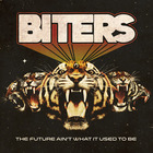 Biters - Future Ain't What It Used to Be