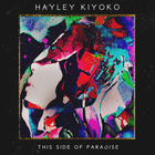 Hayley Kiyoko - This Side Of Paradise (EP)