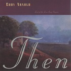 Eddy Arnold - Then And Now - Last Of The Love Song Singers CD1