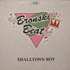 Bronski Beat - Smalltown Boy (MCD)
