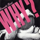 Bronski Beat - Why? (CDS)