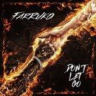 Farruko - Don't Let Go (CDS)