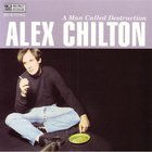 Alex Chilton - A Man Called Destruction