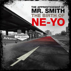 Ne-Yo - The Birth Of Ne-Yo