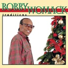 Bobby Womack - Traditions