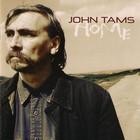 John Tams - Home