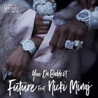 Future - You Da Baddest (CDS)