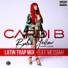 Cardi B - Bodak Yellow (Feat. Messiah) (Latin Trap Mix) (CDR)