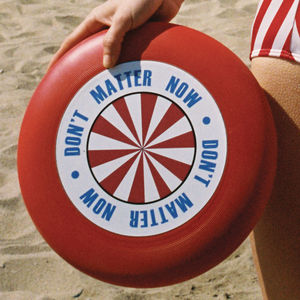 Don't Matter Now (CDS)