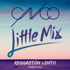 Cnco - Reggaeton Lento (Feat. Little Mix) (CDR)