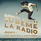 Súbeme La Radio (Remix) (Feat. Sean Paul & Matt Terry) (CDS)