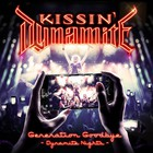 Kissin' Dynamite - Generation Goodbye - Dynamite Nights CD1
