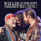 Willie And The Boys: Willie's Stash, Vol. 2