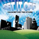 Set It Off - Calm Before The Storm (EP)