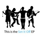 Set It Off - This Is The Set It Off (EP)