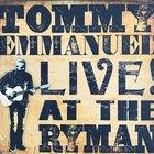 Tommy Emmanuel - Live At The Ryman