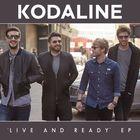 Kodaline - Live And Ready (EP)