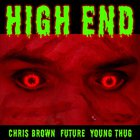 High End (Feat. Future & Young Thug) (CDS)