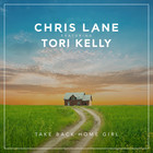 Chris Lane - Take Back Home Girl (CDS)