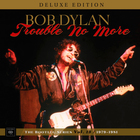 Trouble No More: The Bootleg Series, Vol. 13 / 1979-1981 (Deluxe Edition) CD8