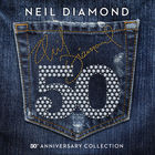 Neil Diamond - 50Th Anniversary Collection CD3
