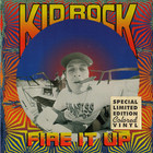 Kid Rock - Fire It Up (EP)