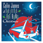 Colin James - Christmas (With The Little Big Band)