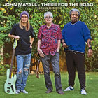 John Mayall - Three for the Road