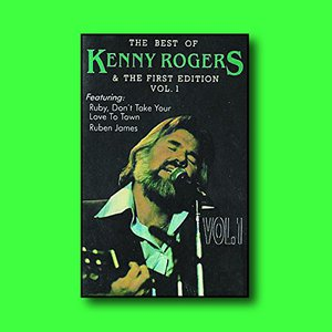The Best Of Kenny Rogers & The First Edition, Vol. 1