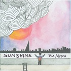Tom Misch - Sunshine (CDS)