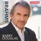 Barry Douglas - Brahms: Works For Solo Piano Vol. 3
