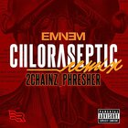 Eminem - Chloraseptic (Remix) (CDS)